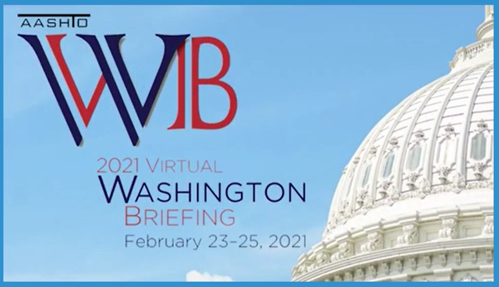 AASHTO Washington Briefing Highlights