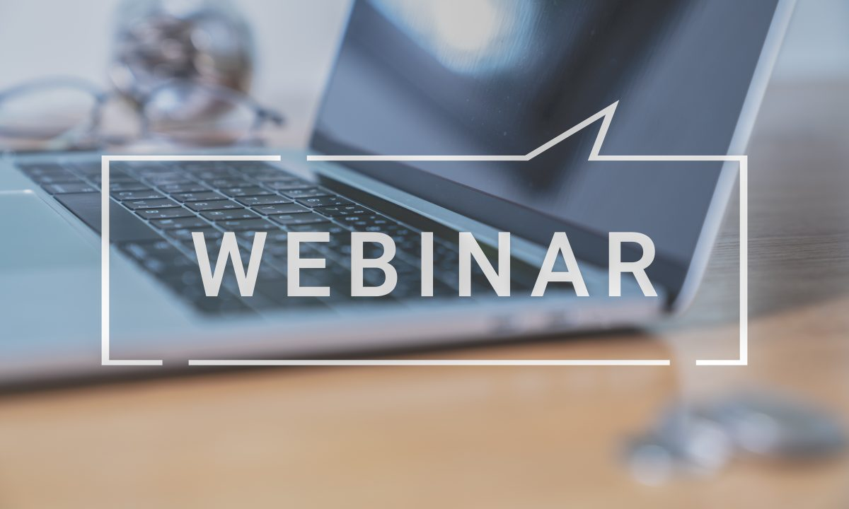 Don't Miss These Important Webinars