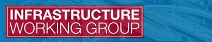 Infrastructure Working Group to Discuss New Opportunities