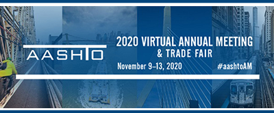 AASHTO Opens Annual Meeting Registration