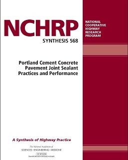 National Academy of Sciences Publishes Concrete Pavement Joint Sealant Practices and Performance Report